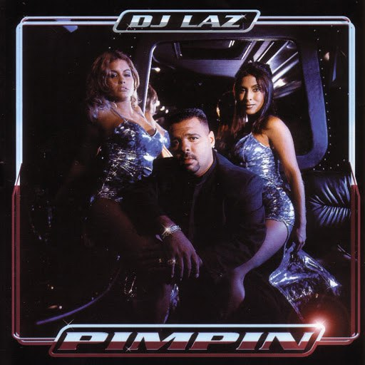 DJ Laz альбом Pimpin'