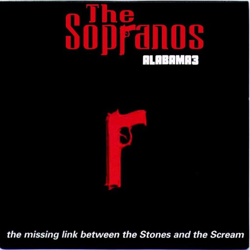 Alabama 3 альбом Woke Up This Morning (Official Theme Tune of 'The Sopranos')