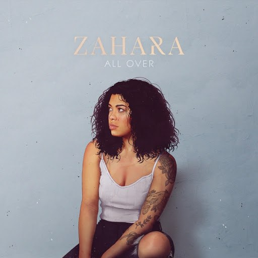 Zahara альбом All Over
