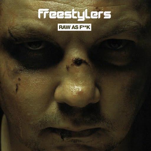 Freestylers альбом Raw as F**K