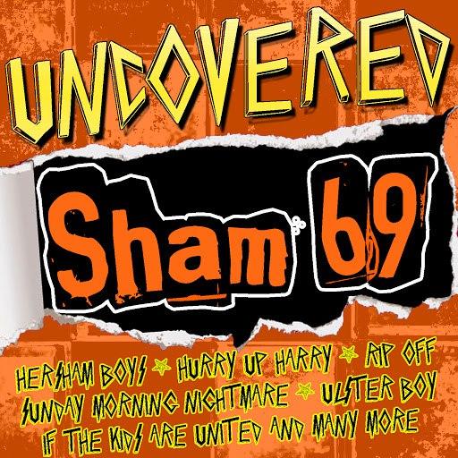 Sham 69 альбом Uncovered: Sham 69