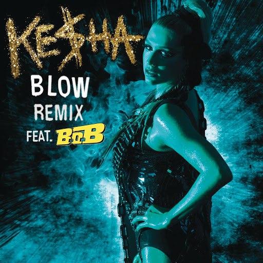 Ke$ha альбом Blow Remix