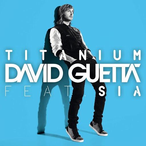 David Guetta альбом Titanium feat. Sia