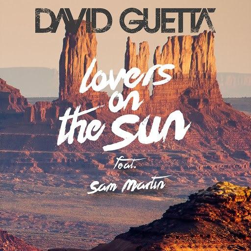 David Guetta альбом Lovers on the Sun (feat. Sam Martin)
