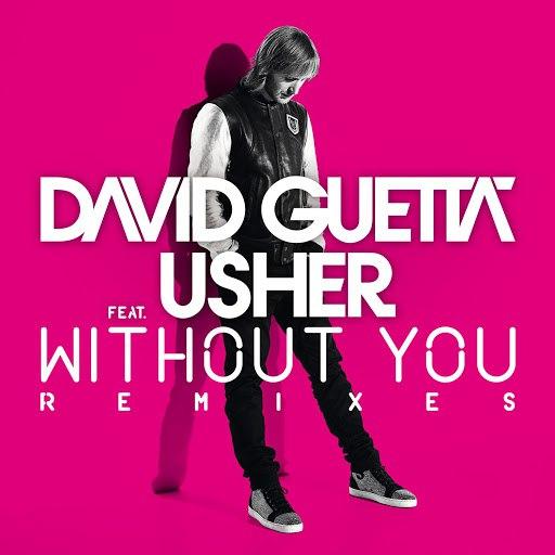 David Guetta альбом Without You (feat.Usher) [Remixes]