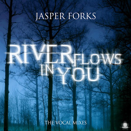 Jasper Forks альбом River Flows in You (The Vocal Mixes)