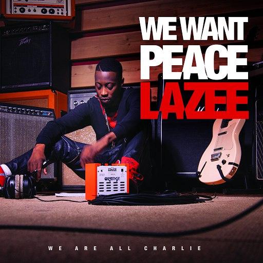 Lazee альбом We want peace