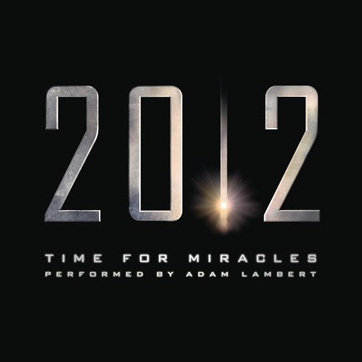 Adam Lambert альбом Time for Miracles