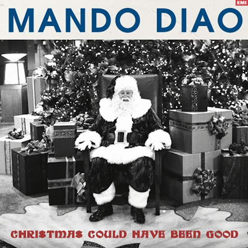 Mando Diao альбом Christmas Could Have Been Good