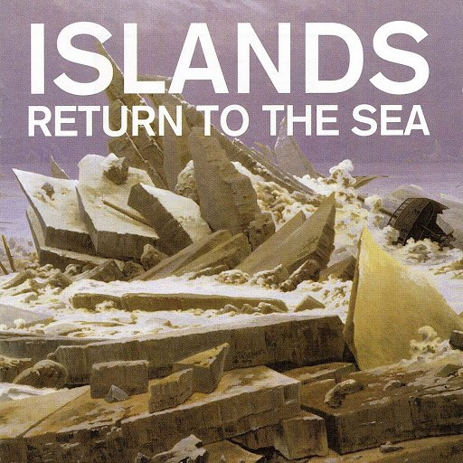Islands альбом Return to the Sea (10th Anniversary Remaster)