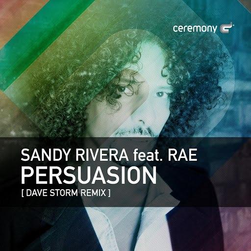 Sandy Rivera альбом Persuasion (feat. Rae)