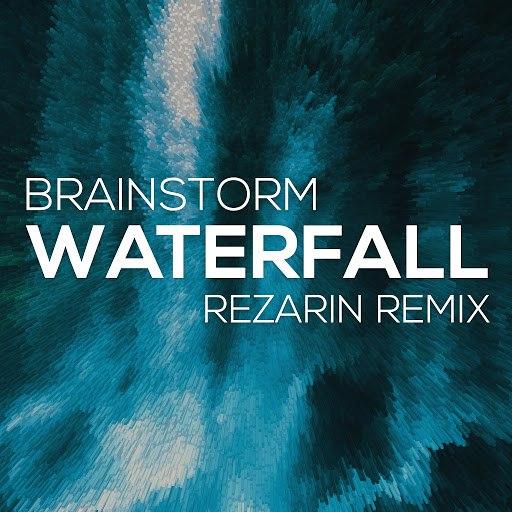 Brainstorm альбом Waterfall (Rezarin Remix)