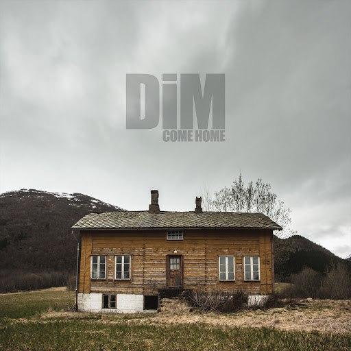Dim альбом Come Home