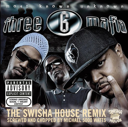 Three 6 Mafia альбом Most Known Unknown (Screwed And Chopped) (Parental Advisory)