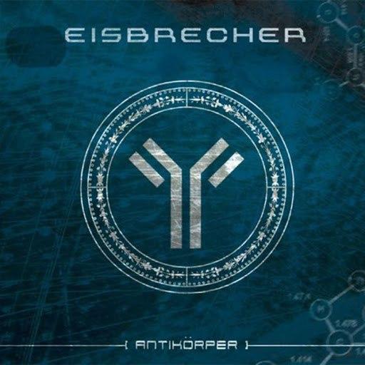 Eisbrecher альбом Antikorper