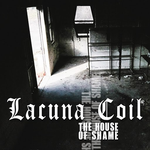 Lacuna Coil альбом The House of Shame