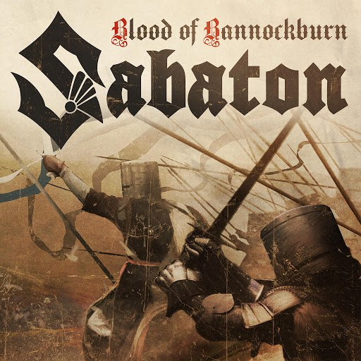 Sabaton альбом Blood of Bannockburn