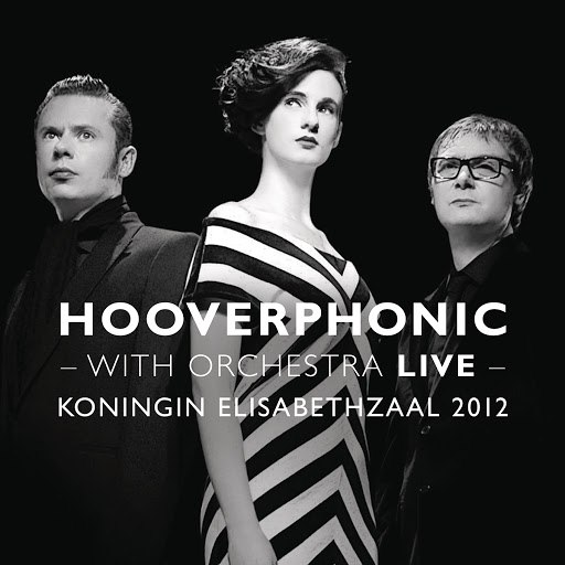 Hooverphonic альбом With Orchestra Live