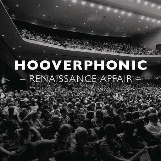 Hooverphonic альбом Renaissance Affair