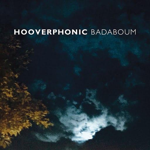 Hooverphonic альбом Badaboum