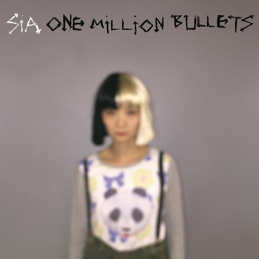 Sia альбом One Million Bullets