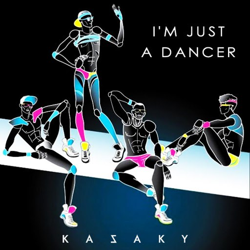 Kazaky альбом I'm Just a Dancer