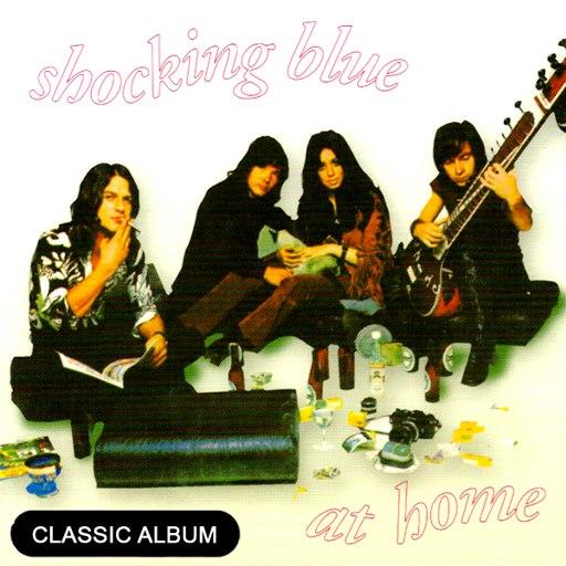 Shocking Blue альбом Classic Album: At Home