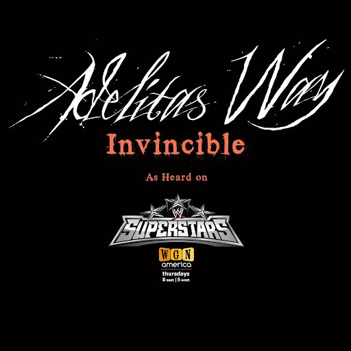 Adelitas Way альбом Invincible (WWE Superstars Theme Song)