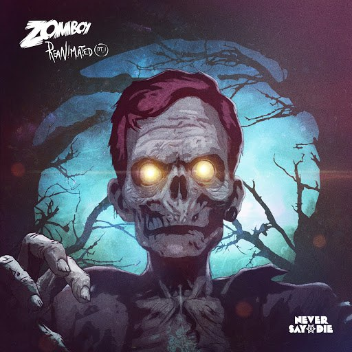 Zomboy альбом Reanimated EP