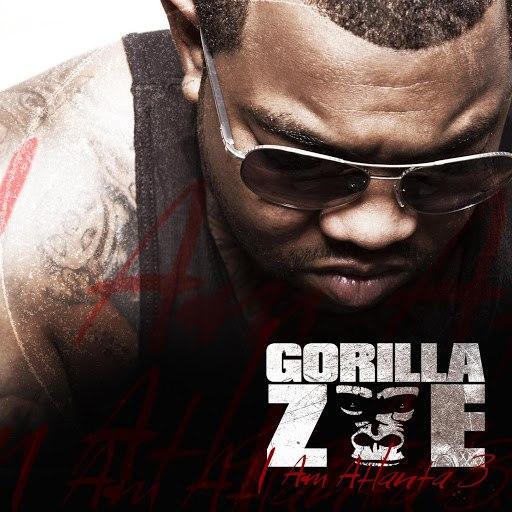 Gorilla Zoe альбом I Am Atlanta 3