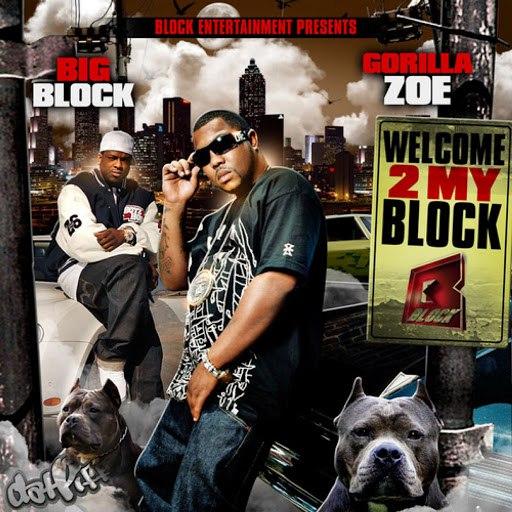 Gorilla Zoe альбом My Block