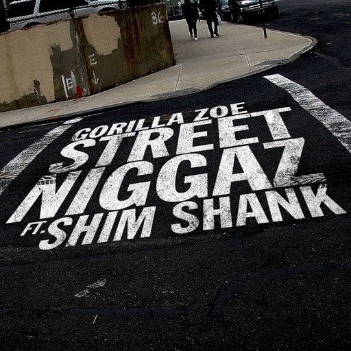 Gorilla Zoe альбом Street Niggaz (feat. Shim Shank)