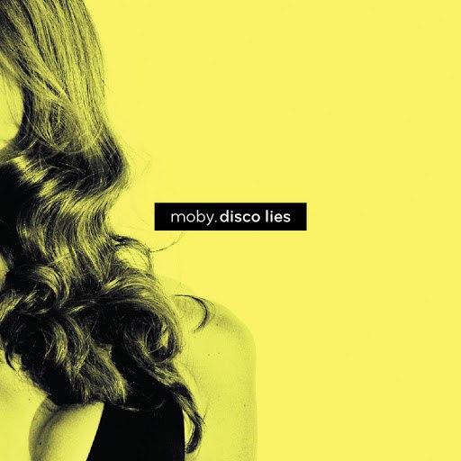 Moby альбом Disco Lies (7-Track Maxi-Single)