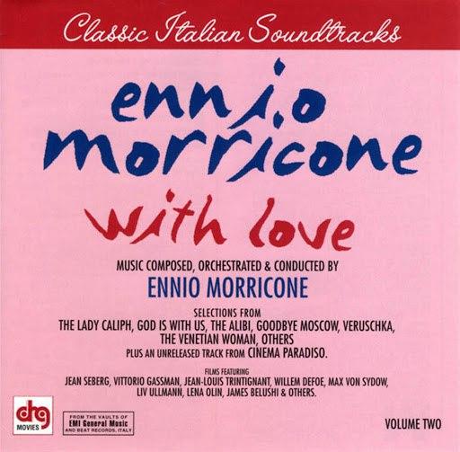 Ennio Morricone альбом Classic Italian Soundtracks: With Love, Vol.2