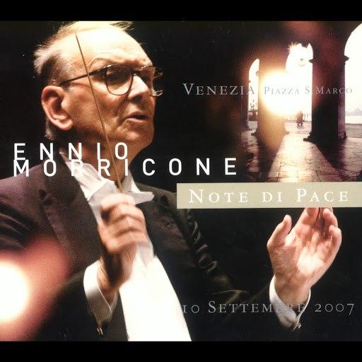 Ennio Morricone альбом Note di Pace Venezia 10 Settembre 2007