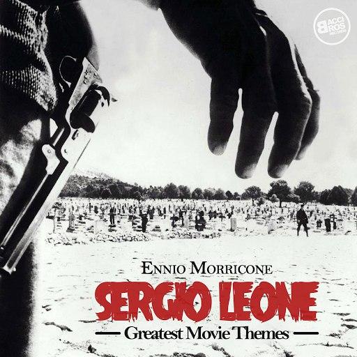 Ennio Morricone альбом Sergio Leone Greatest Movie Themes