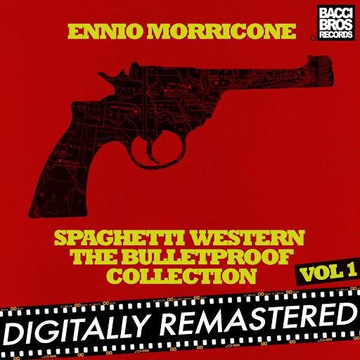 Ennio Morricone альбом Spaghetti Western: The Bulletproof Collection - Vol. 1