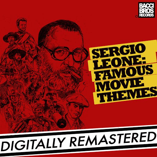 Ennio Morricone альбом Sergio Leone: Famous Movie Themes