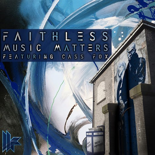 Faithless альбом Music Matters Featuring Cass Fox