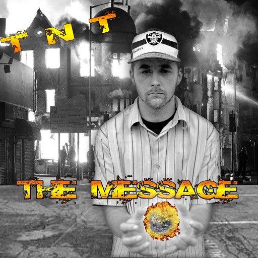 TNT альбом The Message