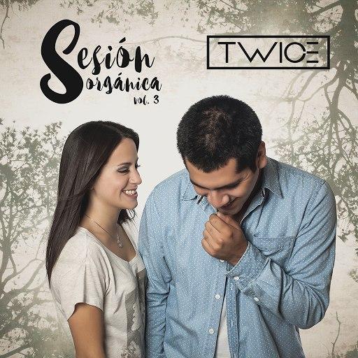 Twice альбом Sesión Orgánica (Vol. 3)