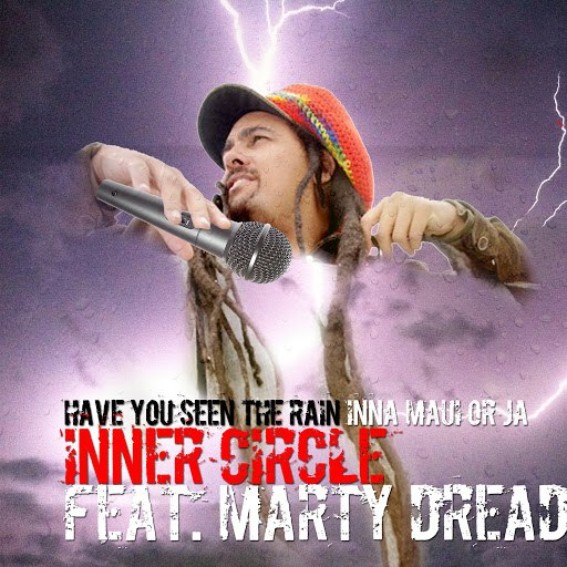 Inner Circle альбом Have You Ever See The Rain (Inna Maui or Ja)