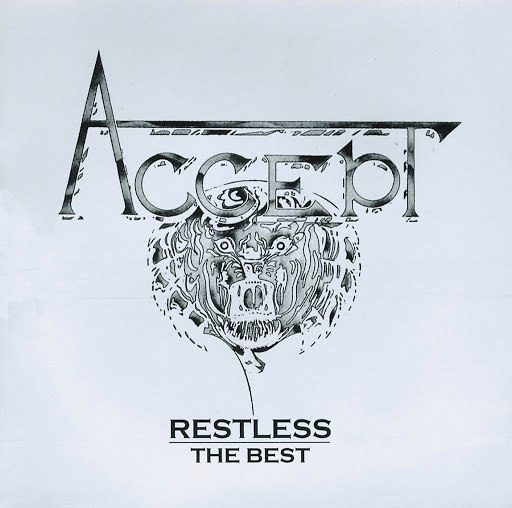 Accept альбом Restless The Best (Bonus Track)