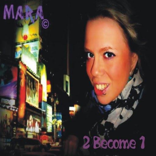 Мара альбом 2 Become 1