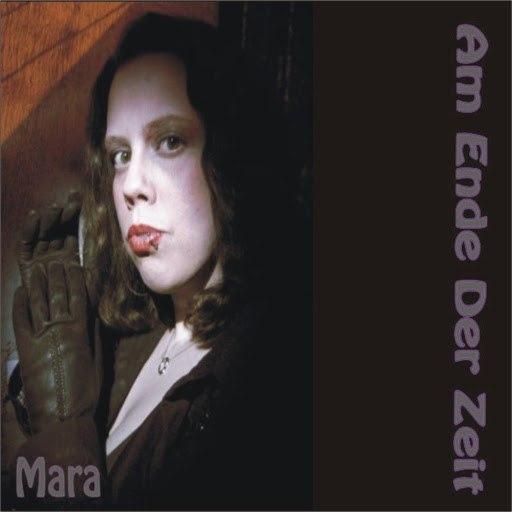 Мара альбом Am Ende der Zeit