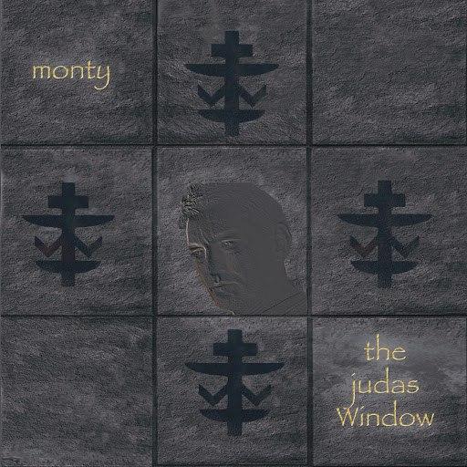 Monty альбом The Judas Window