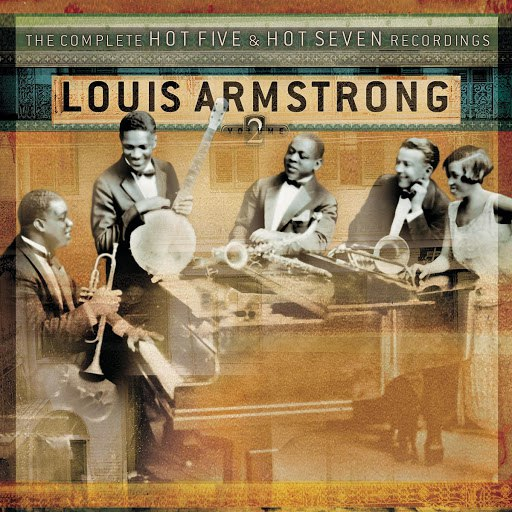 Louis Armstrong альбом The Complete Hot Five & Hot Seven Recordings