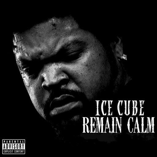 Ice Cube альбом Remain Calm