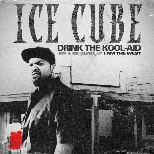 Ice Cube альбом Drink The Kool-Aid