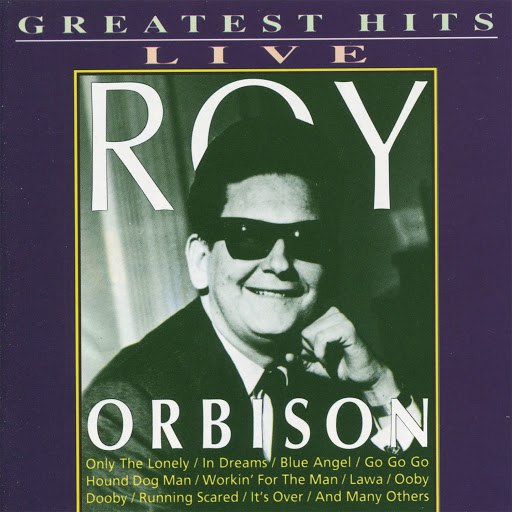 Roy Orbison альбом Greatest Hits Live
